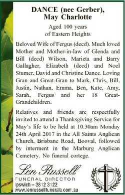 DANCE (nee Gerber), May Charlotte Aged 100 years of Eastern Heights Beloved Wife of Fergus (decd). M...