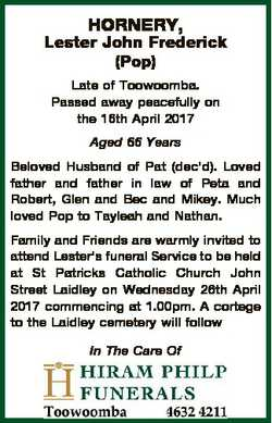 HORNERY, Lester John Frederick (Pop) Late of Toowoomba. Passed away peacefully on the 16th April 201...
