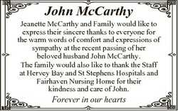 John McCarthy Jeanette McCarthy and Family would like to express their sincere thanks to everyone fo...