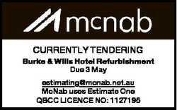 CURRENTLY TENDERING Burke & Wills Hotel Refurbishment Due 3 May estimating@mcnab.net.au McNab us...