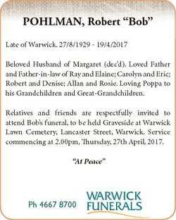 "POHLMAN, Robert ""Bob"" Late of Warwick. 27/8/1929 - 19/4/2017 Beloved Husband of Margaret (..."