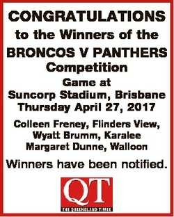 CONGRATULATIONS to the Winners of the BRONCOS V PANTHERS Competition Game at Suncorp Stadium, Brisba...