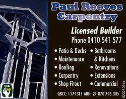 Paul Reeves Carpentry Licensed Builder * Bathrooms & Kitchens * Renovations * Extensions * Comme...