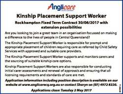 Kinship Placement Support Worker Rockhampton Fixed Term Contract 30/06/2017 with extension possibili...