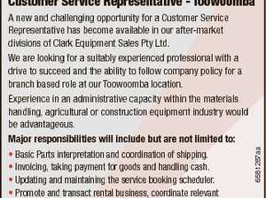 Customer Service Representative - Toowoomba 6581287aa A new and challenging opportunity for a Customer Service Representative has become available in our after-market divisions of Clark Equipment Sales Pty Ltd. We are looking for a suitably experienced professional with a drive to succeed and the ability to follow company policy for a ...
