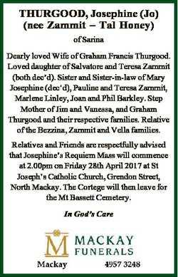 THURGOOD, Josephine (Jo) (nee Zammit - Tal Honey) of Sarina Dearly loved Wife of Graham Francis Thur...