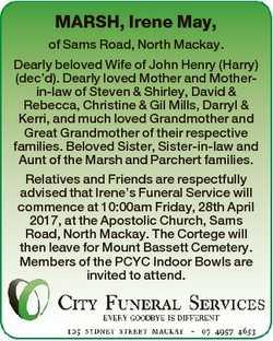 MARSH, Irene May, of Sams Road, North Mackay. Dearly beloved Wife of John Henry (Harry) (dec'd)....