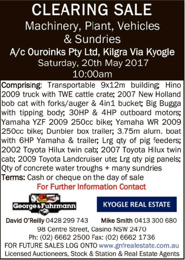 Machinery, Plant, Vehicles & Sundries A/c Ouroinks Pty Ltd, Kilgra Via Kyogle Saturday,...
