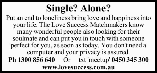 Single? Alone? Put an end to loneliness bring love and happiness into your life. The Love Success...