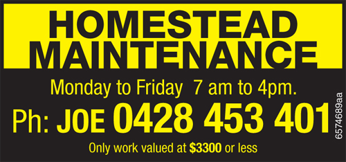 Monday to Friday  7 am to 4pm.   Ph: JOE 0428 453 401 Only work valued at $3...