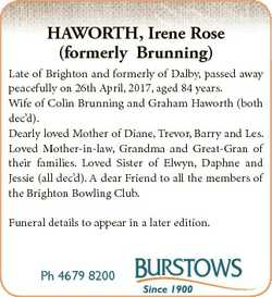 HAWORTH, Irene Rose (formerly Brunning) Late of Brighton and formerly of Dalby, passed away peaceful...
