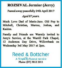 ROZSIVAL Jermior (Jerry) Passed away peacefully 24th April 2017 Aged 87 years. Much Love Dad of Mari...