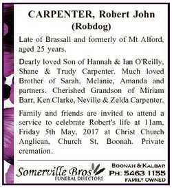 CARPENTER, Robert John (Robdog) Late of Brassall and formerly of Mt Alford, aged 25 years. Dearly lo...