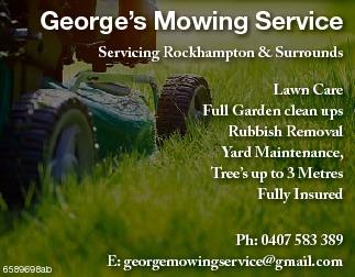 Servicing Rockhampton & Surrounds    Lawn Care  Full Garden Clean ups  Rubbi...
