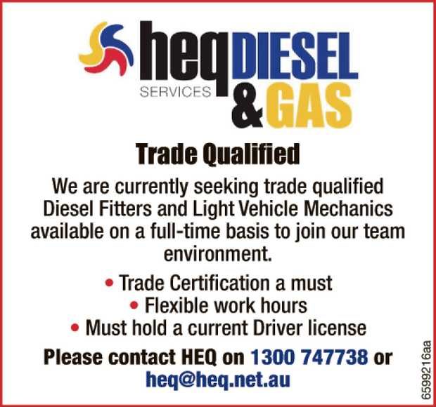 Trade Qualified   We are currently seeking trade qualified Diesel Fitters and Light Vehicle M...