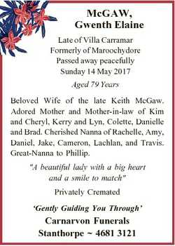 McGAW, Gwenth Elaine Late of Villa Carramar Formerly of Maroochydore Passed away peacefully Sunday 1...