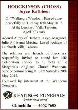 "HODGKINSON (CROSS) Joyce Kathleen Of ""Wallangra Wandoan. Passed away peacefully on Tuesday 16th..."