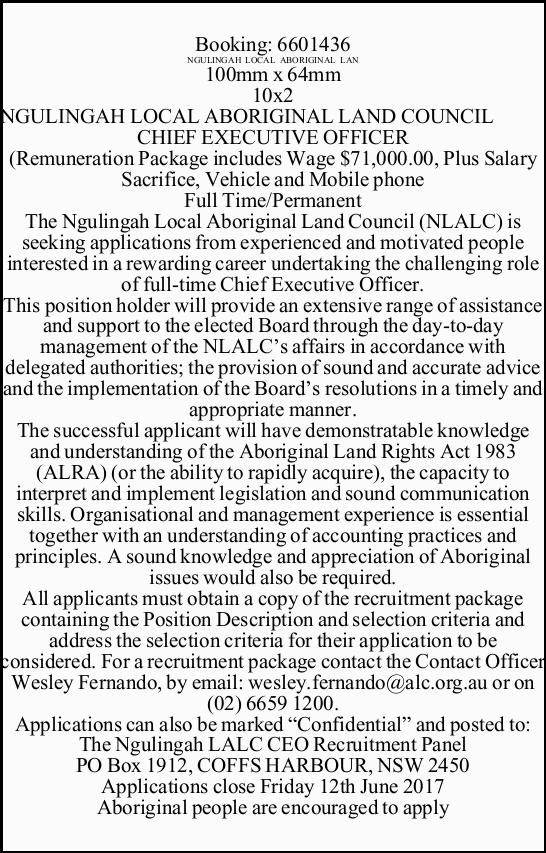 NGULINGAH LOCAL ABORIGINAL LAND COUNCIL CHIEF EXECUTIVE OFFICER (Remuneration Package includes Wa...
