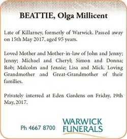 BEATTIE, Olga Millicent Late of Killarney, formerly of Warwick. Passed away on 15th May 2017, aged 9...