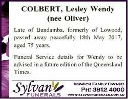 COLBERT, Lesley Wendy (nee Oliver) Late of Bundamba, formerly of Lowood, passed away peacefully 18th...