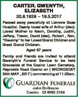 CARTER. GWENYTH, ELIZABETH 30.8.1929 - 19.5.2017 Passed away peacefully at Lismore Base Hospital. De...