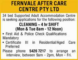 FERNVALE AFTER CARE CENTRE PTY LTD 34 bed Supported Adult Accommodation Centre is seeking applica...