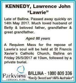 """KENNEDY, Lawrence John """"Lawrie"""" Late of Ballina. Passed away quickly on 14th May 2017. Muc..."""