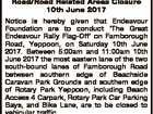 QUEENSLAND POLICE SERVICE Road/Road Related Areas Closure 10th June 2017 Notice is hereby given that Endeavour Foundation are to conduct `The Great Endeavour Rally Flag-Off' on Farnborough Road, Yeppoon, on Saturday 10th June 2017. Between 5:00am and 11:00am 10th June 2017 the most eastern lane of the ...