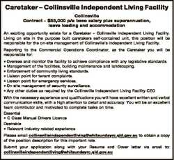 Caretaker - Collinsville Independent Living Facility Collinsville Contract - $55,000 p/a base salary...
