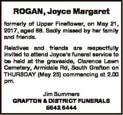 ROGAN, Joyce Margaret formerly of Upper Fineflower, on May 21, 2017, aged 88. Sadly missed by her fa...