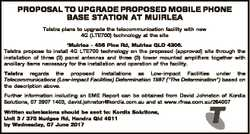 PROPOSAL TO UPGRADE PROPOSED MOBILE PHONE BASE STATION AT MUIRLEA Telstra plans to upgrade the telec...