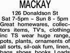 MACKAY 126 Donaldson St Sat 7-5pm ~ Sun 8 - 5pm