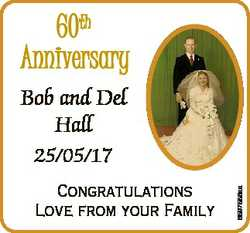 60th Anniversary Bob and Del Hall Congratulations Love from your Family 6597586aa 25/05/17