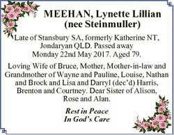 MEEHAN, Lynette Lillian (nee Steinmuller) Late of Stansbury SA, formerly Katherine NT, Jondaryan QLD...