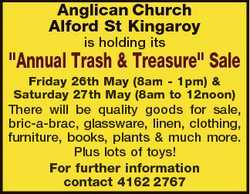 "Anglican Church Alford St Kingaroy is holding its ""Annual Trash & Treasure"" Sale Frida..."