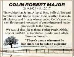 COLIN COLIN ROBERT ROBERT MAJOR MAJOR 26.9.1929  8.4.2017 Tinny, Marilyn & Ian, Allan & Ros,...