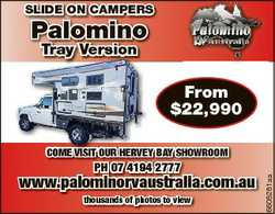 Slide On CamperS palomino Tray y Version From $22,990 PH 07 4194 2777 www.palominorvaustralia.com.au...