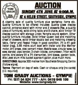 AUCTION SUNDAY 4Th JUNE AT 9:00A.M. AT 4 hELEN STREET, SOUThSIDE, GYMPIE TOM GRADY AUCTIONS - GYMPIE...