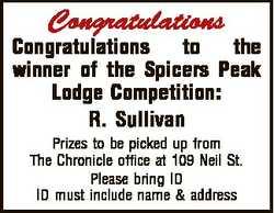 Congratulations Congratulations to the winner of the Spicers Peak Lodge Competition: R. Sullivan Pri...