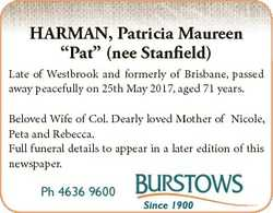 "HARMAN, Patricia Maureen ""Pat"" (nee Stanfield) Late of Westbrook and formerly of Brisbane,..."