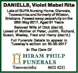 DANIELLS, Violet Mabel Rita Late of BUPA Nursing Home, Glenvale, Toowoomba and formerly of Wilston,...