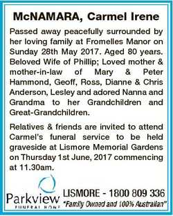 McNAMARA, Carmel Irene Passed away peacefully surrounded by her loving family at Fromelles Manor on...