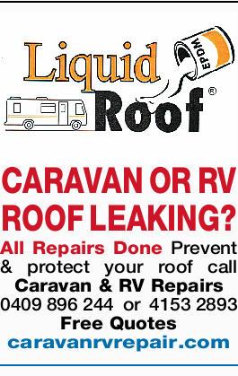 CARAVAN OR RV ROOF LEAKING?   All Repairs Done Prevent & protect your roof call Caravan &...