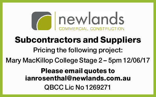 Subcontractors and Suppliers Pricing the following project: Mary MacKillop College Stage 2 &ndash...