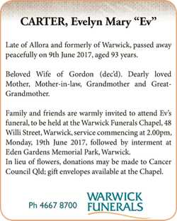 "CARTER, Evelyn Mary ""Ev"" Late of Allora and formerly of Warwick, passed away peaceful..."