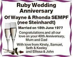 Ruby Wedding Anniversary Of Wayne & Rhonda SEMPF (nee Steinhardt) Married on 18th June 1977 Cong...