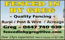 FENCED IN BY GREG ~ Quality Fencing ~ Rural / Post & Wire / Acreage Greg - 0447 740 038 fence...