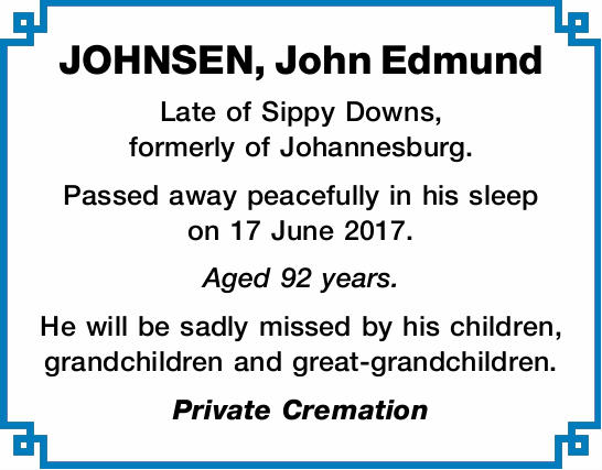 Late of Sippy Downs, formerly of Johannesburg.