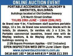 ONLINE AUCTION EVENT   PORTABLE ACCOMODATION, LAUNDRY & AMENITIES, BUILDINGS   Buildi...
