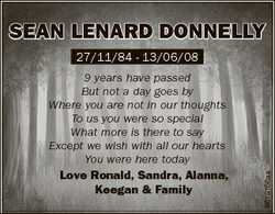 SeAn LenARd dOnneLLY 9 years have passed But not a day goes by Where you are not in our thoughts To...